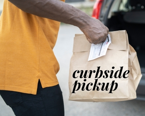 Curbside Pickup Only, No In-Person Services